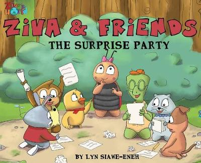 Ziva and Friends: The Surprise Party (Hardback)