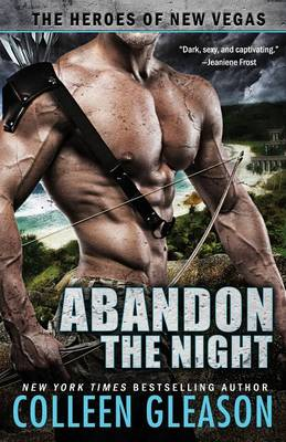 Abandon the Night - Heroes of New Vegas 3 (Paperback)