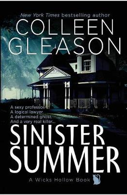 Sinister Summer: A Wicks Hollow Book - Wicks Hollow 1 (Paperback)