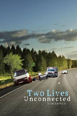 Two Lives Unconnected (Paperback)