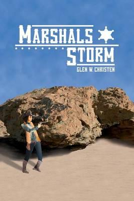 Marshals Storm (Paperback)