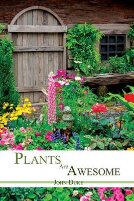 Plants Are Awesome (Paperback)