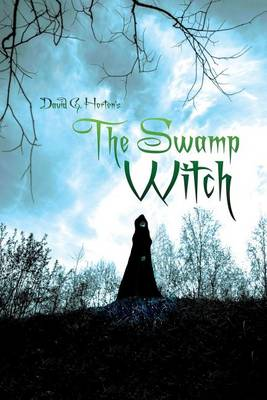 The Swamp Witch (Paperback)