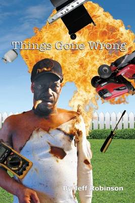 Things Gone Wrong (Paperback)