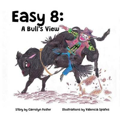 Easy 8: A Bull's View (Paperback)