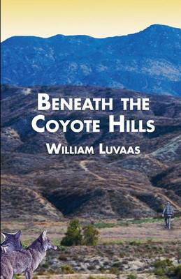 Beneath the Coyote Hills (Paperback)
