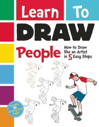 Learn to Draw People: How to Draw like an Artist in 5 Easy Steps (Paperback)