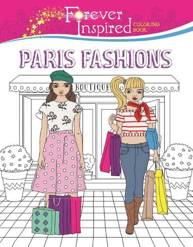 Forever Inspired Coloring Book: Paris Fashions (Paperback)