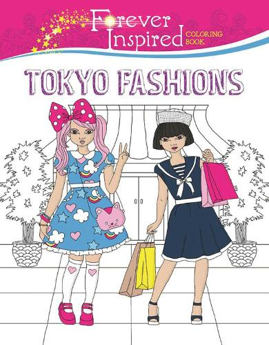 Forever Inspired Coloring Book: Tokyo Fashions (Paperback)