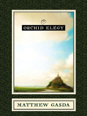 Orchid Elegy (Paperback)