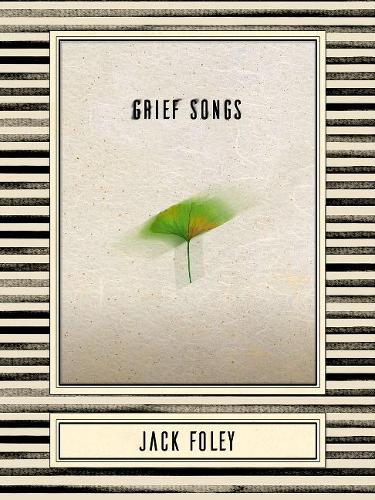 Grief Songs (Paperback)