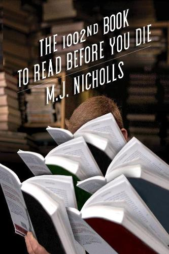 The 1002nd Book to Read Before You Die (Paperback)