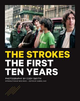 The Strokes: The First Ten Years (Paperback)
