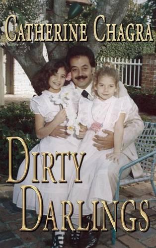 Dirty Darlings (Hardback)