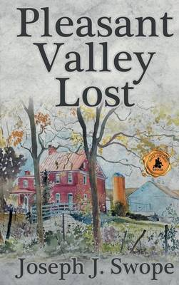 Pleasant Valley Lost (Hardback)