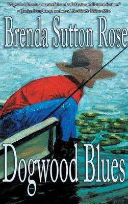 Dogwood Blues (Hardback)