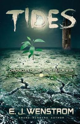 Tides - Chronicles of the Third Realm War 2 (Paperback)