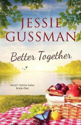 Better Together - Sweet Haven Farm 1 (Paperback)