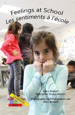 Feelings at School/ Les Emotions Al'ecole - Learning My Way (Paperback)