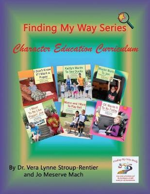 Finding My Way Series Character Education Curriculum (Paperback)