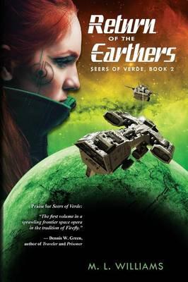 Return of the Earthers: Seers of Verde Book 2 - Seers of Verde 2 (Paperback)