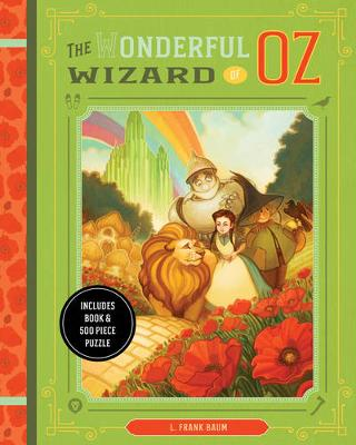 The Wonderful Wizard of Oz: Includes Book & 500 Piece Puzzle - Classic Book and Puzzle Set Series (Paperback)