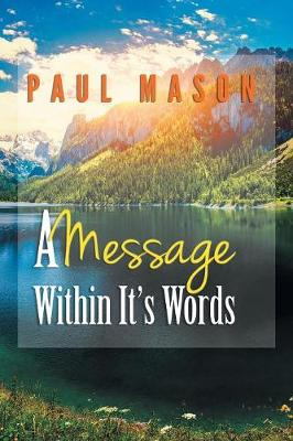 A Message Within It's Words (Paperback)