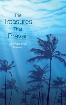 The Treasures That Prevail (Paperback)