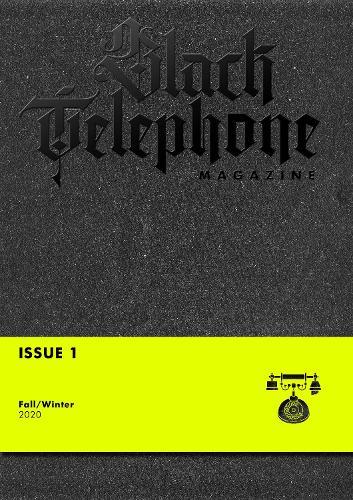 Black Telephone Magazine: Issue #1 (Paperback)