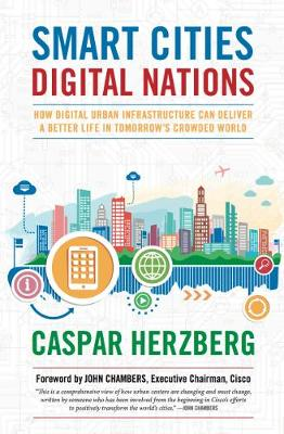 Smart Cities, Digital Nations: Building Smart Cities in Emerging Countries and Beyond (Hardback)
