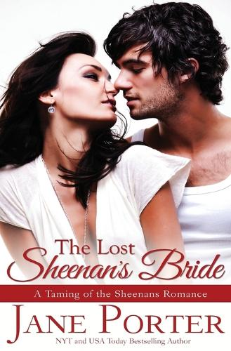 The Lost Sheenan's Bride - Taming of the Sheenans 6 (Paperback)