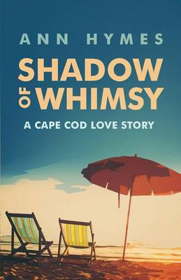 Shadow of Whimsy: A Cape Cod Love Story (Paperback)
