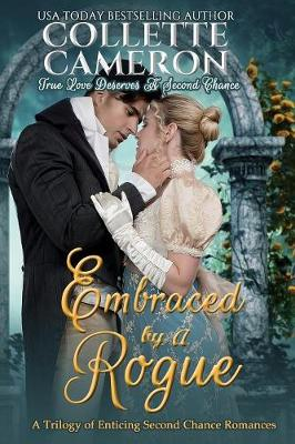 Embraced by a Rogue: A Trilogy of Enticing Second Chance Romances - Waltz with a Rogue (Paperback)