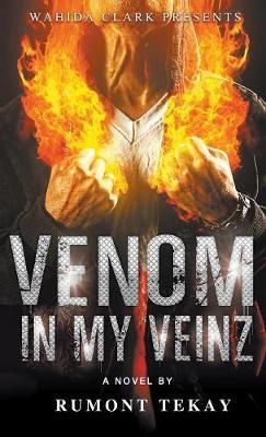Venom in My Veinz (Hardback)