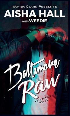 Baltimore Raw (Hardback)