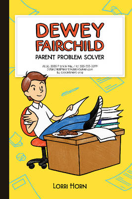 Cover Dewey Fairchild: Parent Problem Solver