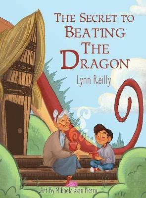 The Secret to Beating the Dragon (Hardback)