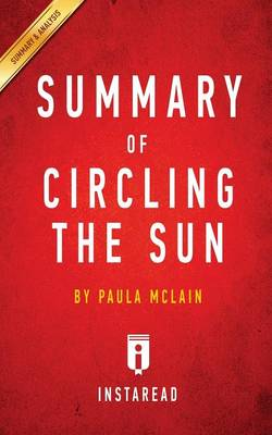 Summary of Circling the Sun: by Paula McLain Includes Analysis (Paperback)