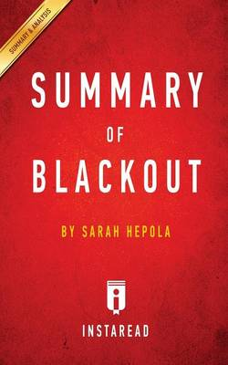 Summary of Blackout: By Sarah Hepola - Includes Analysis (Paperback)