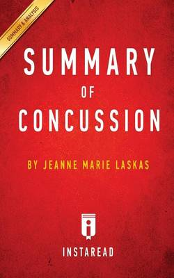 Summary of Concussion: by Jeanne Marie Laskas Includes Analysis (Paperback)