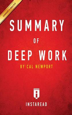 Guide to Cal Newport's Deep Work by Instaread (Paperback)