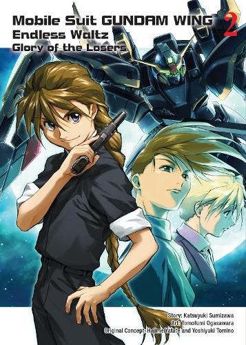 Mobile Suit Gundam Wing 2: The Glory Of Losers (Paperback)