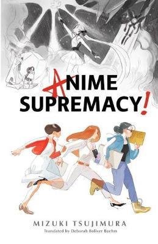 Anime Supremacy! (Paperback)