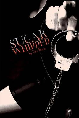 Sugar Whipped (Paperback)