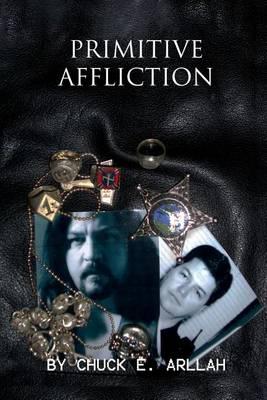 Primitive Affliction (Paperback)