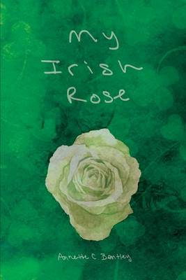 My Irish Rose (Paperback)