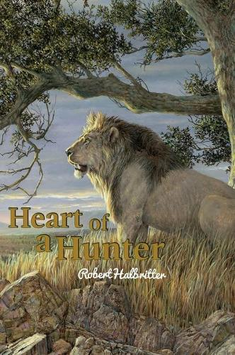 Heart of a Hunter (Hardback)