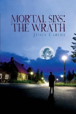Mortal Sins: The Wrath (Paperback)