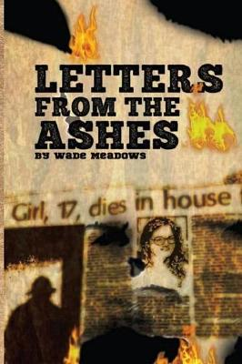 Letters from the Ashes (Paperback)