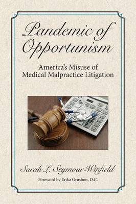 Pandemic of Opportunism (Paperback)